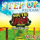 SOUTH YAAD MUZIK ''STEP UP RIDDIM Part.2''/BURN DOWN & Various Artists