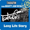 Long Life Story/TAKAFIN