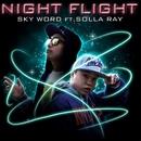 NIGHT FLIGHT feat. SOLLA RAY/SKY WORD