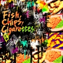 Fish,Chips,Cigarettes/FoZZtone