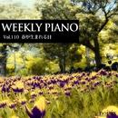 Vol.110 春が生まれる日/Weekly Piano