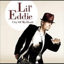 City Of My Heart/Lil Eddie