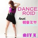 DANCEROID/DJ MIYA