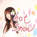 hot snow / 白鳥座/友利花