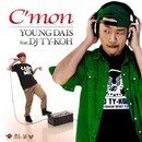 C'mon feat. DJ TY-KOH/YOUNG DAIS