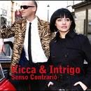 Senso Contrario/Kicca & Intrigo