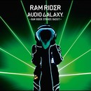AUDIO GALAXY -RAM RIDER STRIKES BACK!!!-/RAM RIDER