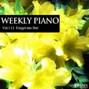 Vol.112 Forget-me-Not/Weekly Piano