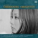 CHERBOURG→BRIGHTON/宍戸留美