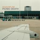 DEAD & AIRPLANE/PICNIC DEATH