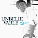 Unbelievable/Mele