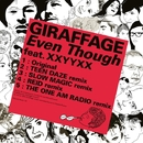 Even Though feat. XXYYXX/Giraffage