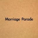 Marriage Parade/山川裕也