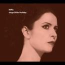 KIRA sings Billie Holiday/Kira Skov