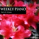 Vol.115 A Love/Weekly Piano