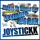 Yippie Yo Yippie Yay - YOKOHAMA REMIX feat. Kayzabro (DS455) & BIG RON/JOYSTICKK
