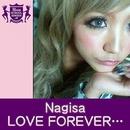 LOVE FOREVER...(HIGHSCHOOLSINGER.JP)/Nagisa