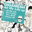 All My Life EP/Gigamesh