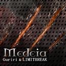 Medeia/Guriri&LIMITBREAK