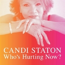 Who's Hurting Now?/Candi Staton