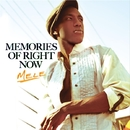 Memories Of Right Now/Mele