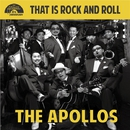 That is Rock and Roll/THE APOLLOS