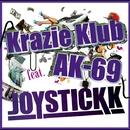 Krazie Klub feat. AK-69/JOYSTICKK