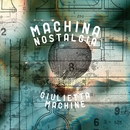Machina Nostalgia/Giulietta Machine