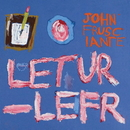 Letur - Lefr/John Frusciante