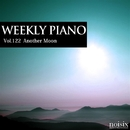 Vol.122 Another Moon/Weekly Piano
