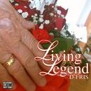 Living Legend/D-FRIS