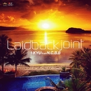 LAID BACK JOINT/1-KYU