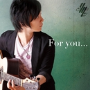 For you.../松井祐貴
