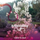 Water & Dust/enterplay