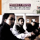 That's How It Was (Love Music) - Levitatorz's Up 2 Da Sky Remix/Project Move