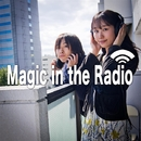 Magic in the Radio/rain maker