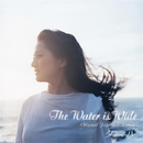 The Water Is Wide~Original Japanese Lyrics~/タマル
