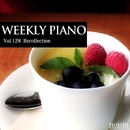 Vol.128 Recollection/Weekly Piano
