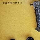 BREATH/HOT L