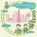 Tokyo, Round & Round/moonriders