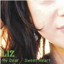 My Dear・・・/LIZ