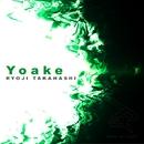 Yoake/RYOJI TAKAHASHI