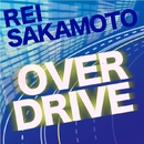 OVER DRIVE/坂本麗衣
