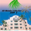 Hit Melodies Collection 2009 2/オルゴールミュージック コレクション