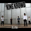 BLINK/KING KROWD