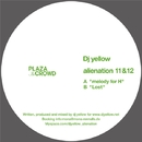 Alienation 11/12/Dj Yellow