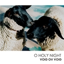 O Holy Night/VOID OV VOID