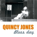 Blues Day/Quincy Jones