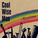 RUNDOWN/COOL WISE MAN