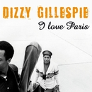 I Love Paris/Dizzy Gillespie